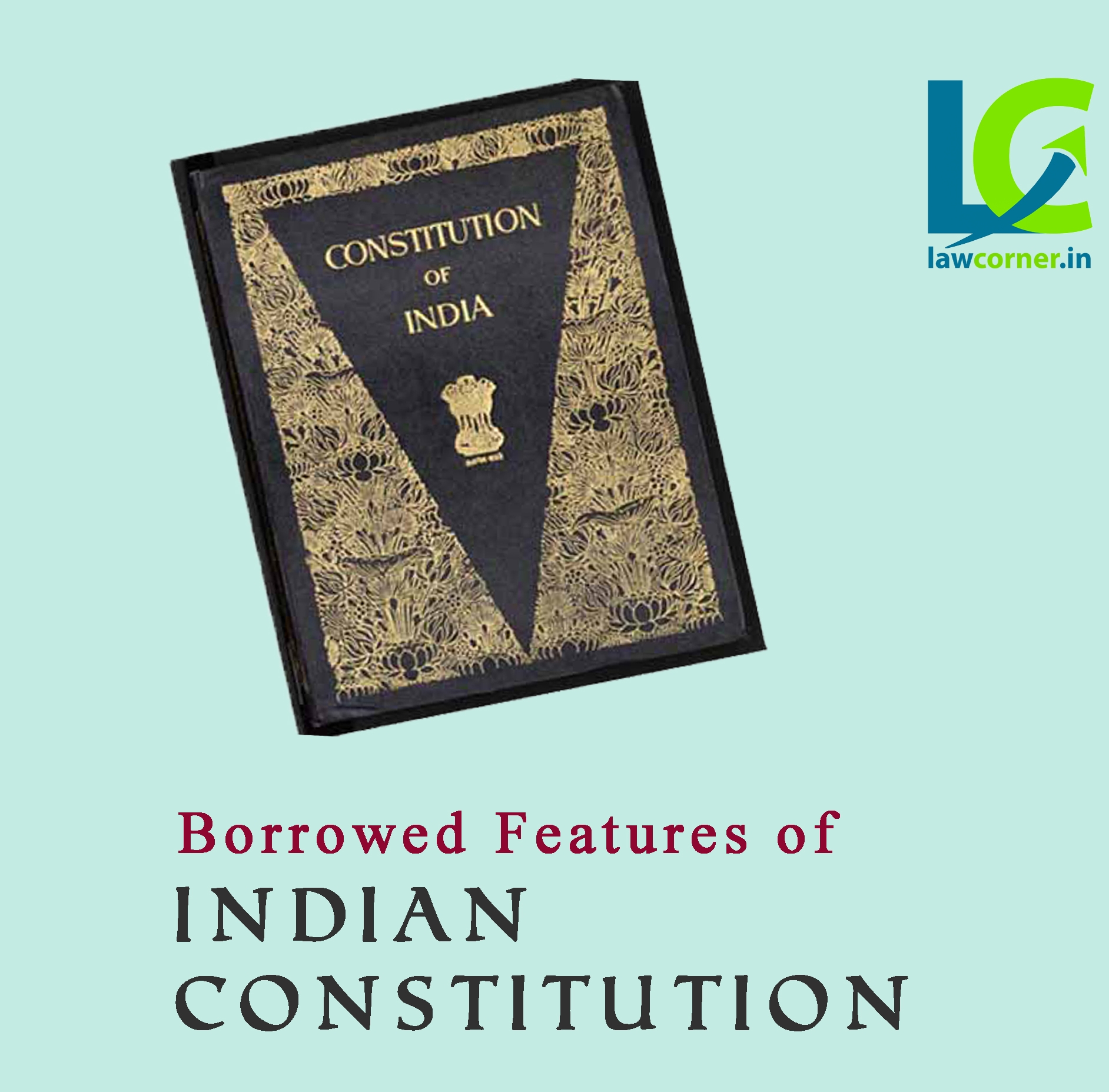 Borrowed features of Constitution