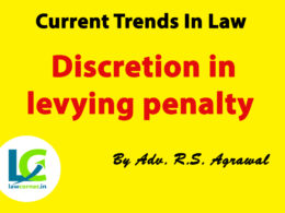 Discretion in levying penalty