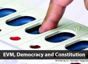 EVM, Democracy and Constitution