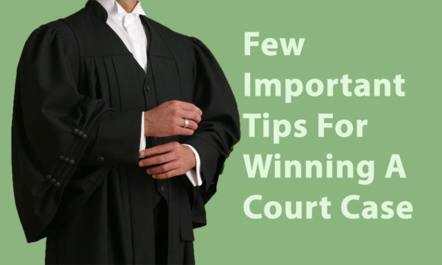 Tips to win court case