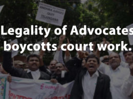 Legality of Advocates boycotts court work.