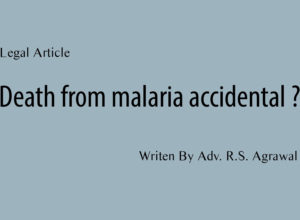 Death from malaria accidental ?